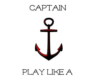 Pirate Printable, Nursery Decor, Man Cave, Office - Work Like a Captain, Play Like a Pirate -  Let us know if you need a different color!