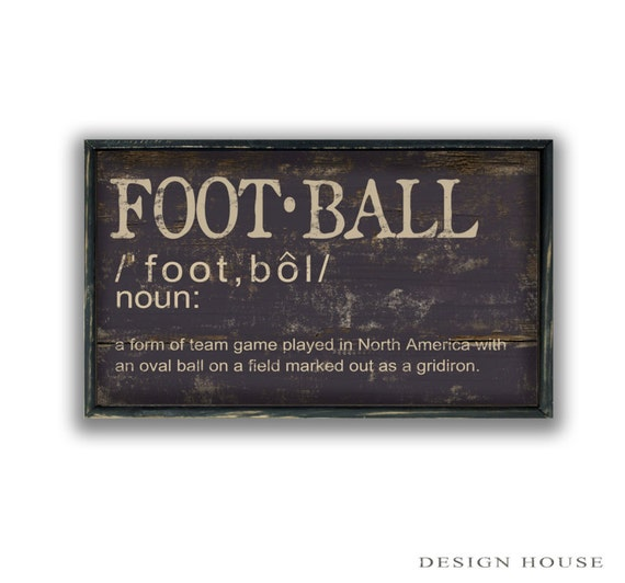 define handmade football definition handmade wooden sign with distressed black 9885