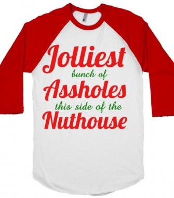 Christmas Vacation Quotes Jolliest Bunch Of: Jolliest Bunch Of Aholes This Side Of The Nuthouse By