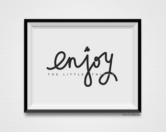 Enjoy The Little Things, Quote, Typography Illustration, Calligraphy Illustration, Handlettered Print, Handletter Print, Art Print