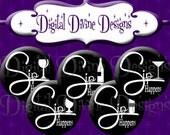 Sip Happens - 1 inch round digital graphics - Instant Download