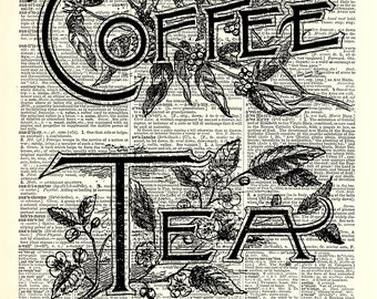 Coffee or Tea kitchen art print. Vintage dictionary page art print. Print on book page.