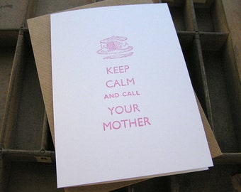 Letterpress greetings card - Mother's Day - Keep calm and call your mother