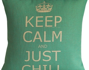 Keep Calm And Just Chill Linen Cushion Cover