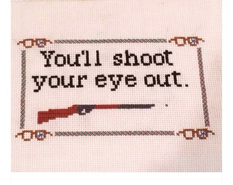 A Christmas Story - you'll shoot your eye out cross stitch! Red Ryder BB gun and broken glasses!