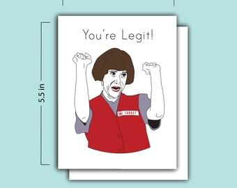 You're Legit Card