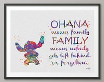 STITCH Quote from Lilo and Stitch inspired OHANA Watercolor illustrations Art Print Giclee Wall Decor Art Home Decor Wall Hanging [NO 304]