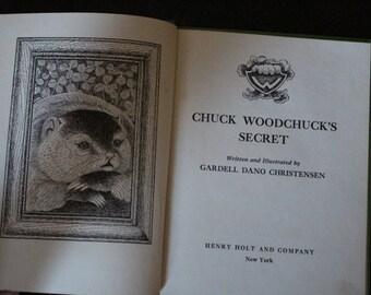 "1957 First Edition Hardcover of ""Chuck Woodchuck's Secret"" by Gardell Dano Christensen"