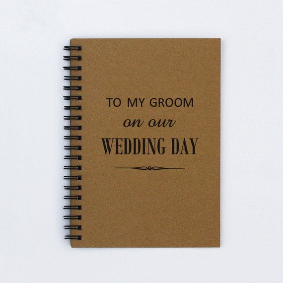 Gift For My Husband On Our Wedding Day: Wedding Day Gift To My Groom On Our By FlamingoRoadJournals