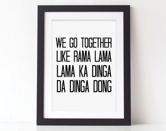 Grease Lyrics Print - We Go Together Quote Print - Monochrome Print - Valentines Gift - Anniversary Gift - Couples Gift