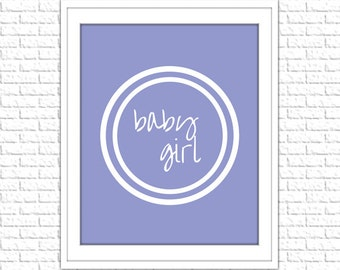 Lavender Baby Girl Print | 8x10 Printable Art Print | Girl Wall Art | Girl Printable | Nursery Subway Art |Instant Download Printable,Purple