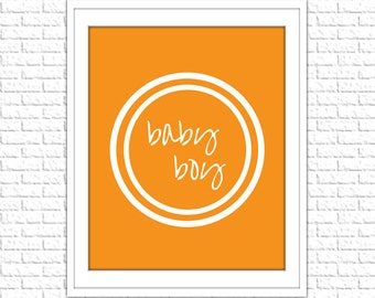 Orange Baby Boy Print | 8x10 Printable Art Print | Boy Wall Art | Boy Printable | Nursery Subway Art | Instant Download Printable