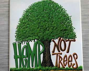 Hemp Not Trees Bumper Sticker