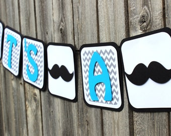 Mustache Banner, Mustache Baby Shower Banner Decorations, Chevron Baby Shower Banner, Mustache It's a Boy, Chevron It's a Boy, Little Man