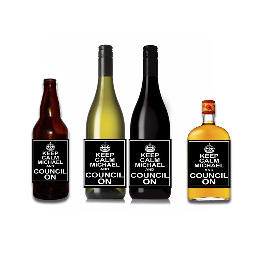 Personalised Keep Calm And Drink Wine Bottle Label Labels: Keep Calm And Council On Customizable Wine / Beer / Liquor