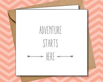 Adventure Starts Here - greetings card
