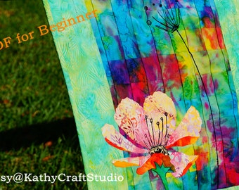 Sewing Pattern for beginner--Wall art/Art quilt/Fiber art/new watercolor quilt design-- PDF Instant download