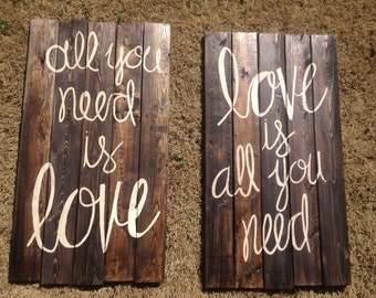 All You Need is Love & Love is All You Need: Wooden Signs