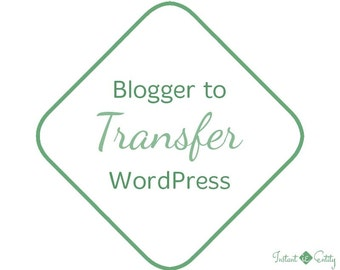 Blogger Transfer | Blogger to Wordpress Migration Service | WordPress Installation Theme Installation | Move Blog | Transfer Convert Export
