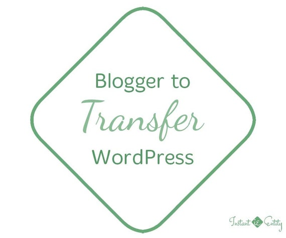 Blogger Transfer   Blogger to Wordpress Migration Service   WordPress Installation Theme Installation   Move Blog   Transfer Convert Export