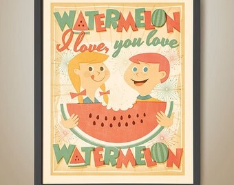 WATERMELON I love, you love WATERMELON