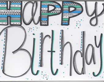 Tribal/Script Happy Birthday handmade card