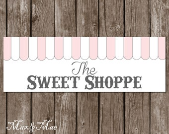 The Sweet Shoppe Sign, Candy Theme, Candy Birthday Banner, Candy Shoppe Sign, Candy Stand Banner, Digital, Printable