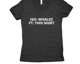 Beer Trading Funny Drinking Shirt ISO: Whalez FT Tee Unisex T-Shirt - Beer Drinker - Party Shirt