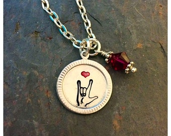 Personalized Necklace, Birthstone Necklace, Hand Stamped, American Sign Language, ASL, I love you necklace