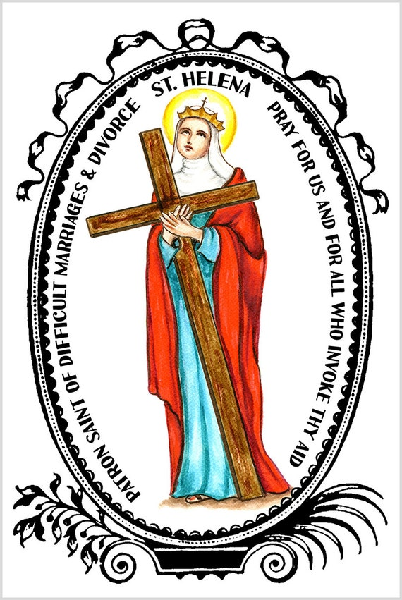St Helena Patron of Difficult Marriages & by
