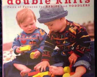 Double Knits, Pairs of Patterns for Babies and Toddlers, Zoe Mellor, Hardover book, First US Edition, 2000 PRICE REDUCED