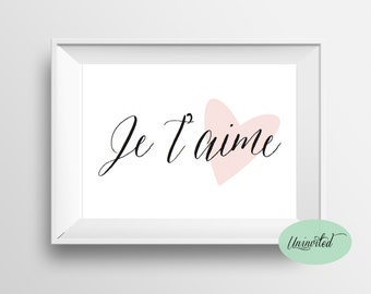 Je t'aime love Printable Wall Art - Instant download, je t'aime, love, wall art, digital print, french poster, je t'aime poster, love poster