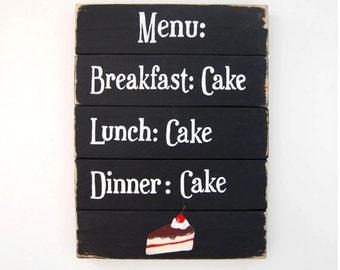 Menu: Cake! - Wooden Sign