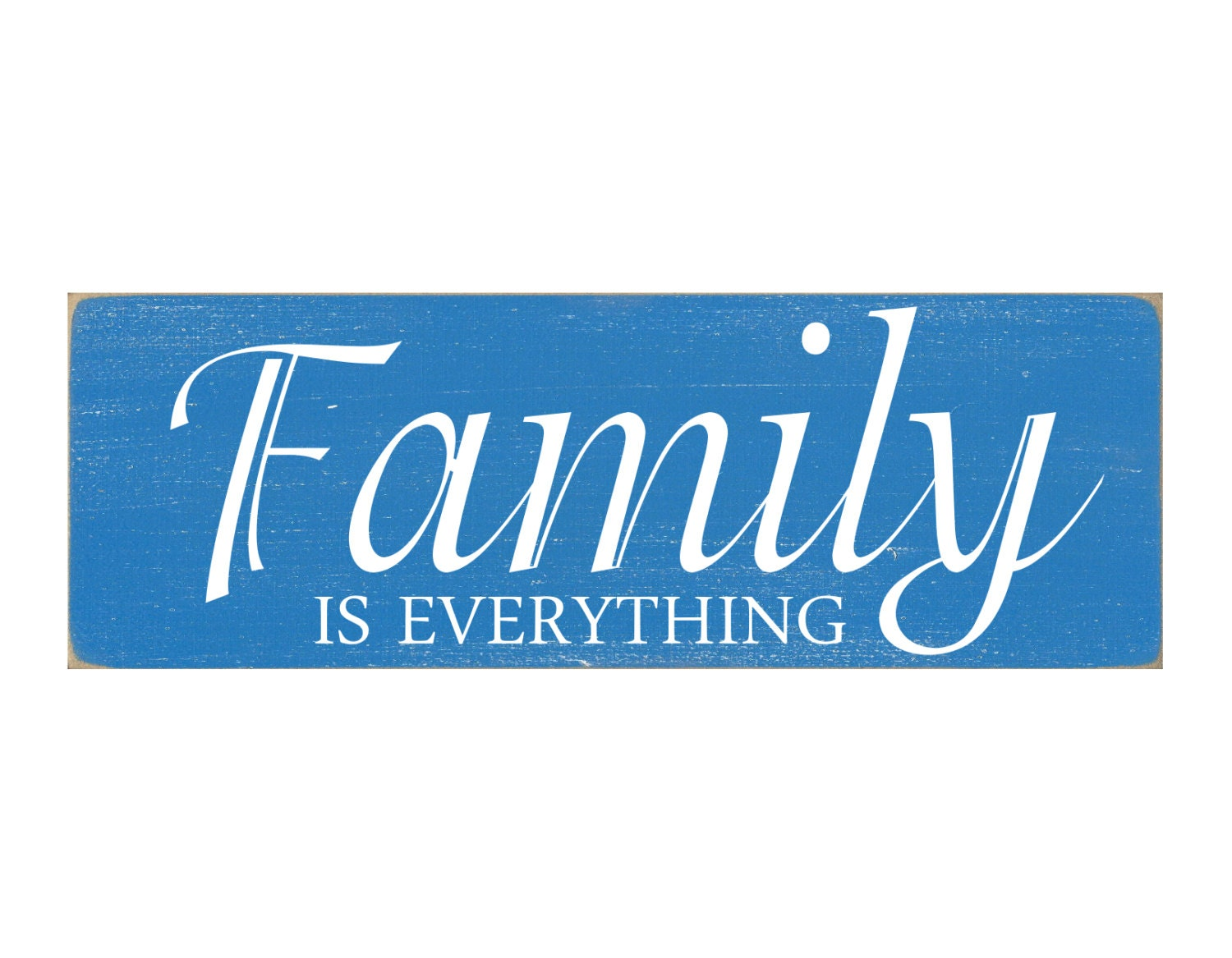family is everything painted wood sign by inthedustdesigns. Black Bedroom Furniture Sets. Home Design Ideas
