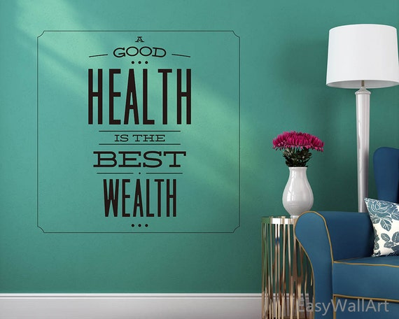 Health Is The Best Wealth Wall Decal Health Vinyl Wall Art