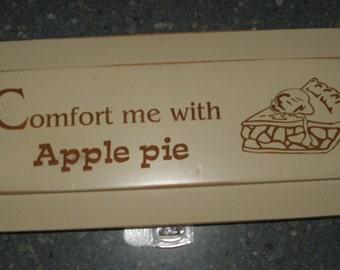 Comfort me with Apple Pie
