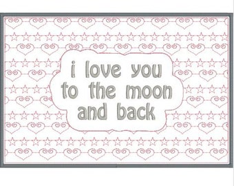 In The Hoop ITH, Machine Embroidery Mug Rug Design Pattern 5x7, I Love You to the Moon and Back