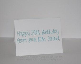 Happy 29th Birthday - Funny Birthday Card - Funny Birthday Card for Friend - Funny bday card