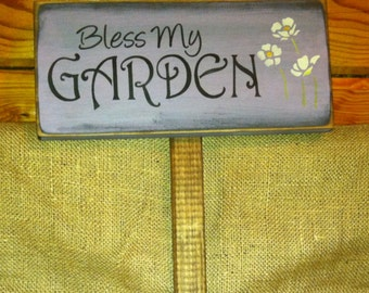 Bless My Garden Stake Sign