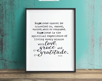 Happiness Quote...Love Grace & Gratitude Printable Wall Art Inspirational Quote of Encouragement, Gift for Bride.