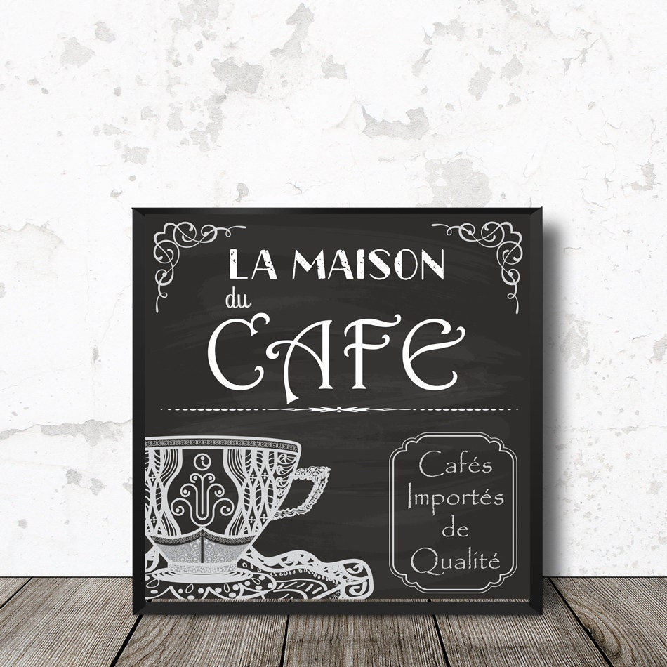 French coffee wall art la maison du cafe kitchen for Maison du decor