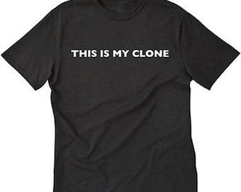 This Is My Clone T-shirt Funny Geek Nerd Internet Programming Tee
