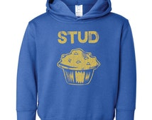 Stud Muffin cute flirt attractive gift son daughter niece nephew present funny sweet - Toddler Hoodie Sweatshirt - apparel clothing - IIT96