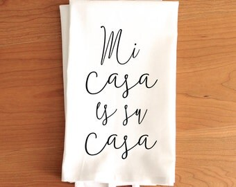 Mi casa es su casa Tea Towel // Typography Tea Towel // Modern Tea Towel// Typography Kitchen Towel // Gift Ideas