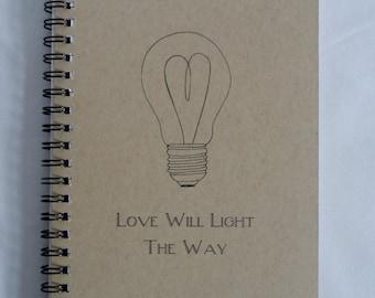 Love Will Light The Way Journal, Notebook