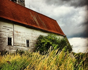Weather The Storm - barn photography - country art - barn picture - farm decor - country decor - rustic wall art