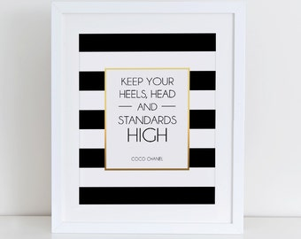 Keep Your Heels Head And Standards High Art Print, Coco Quote Print,  Instant Download,  Printable Home Decor, Fashion Art Print Printable