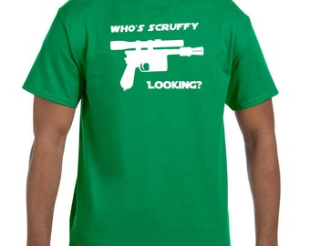 Who's scruffy looking, funny star wars shirts t-shirt tee hoodie