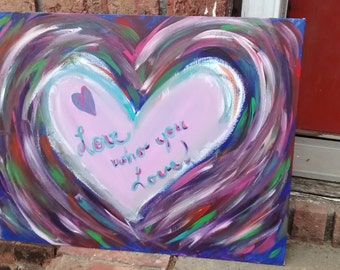 Abstract Multicolored Heart with quote Large Acrylic Painting
