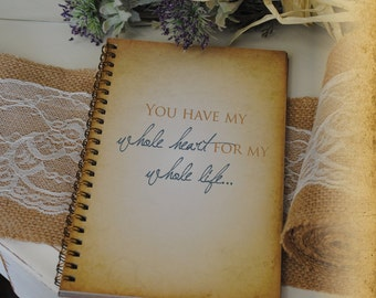 Journal Romance Love -You Have My Whole Heart For My Whole Life Custom Personalized Journals Vintage Style Book